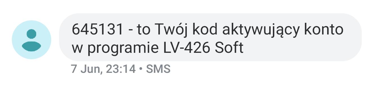 Przykład treści SMS: 645131 - to Twój kod aktywujący konto w programie LV-426 Soft