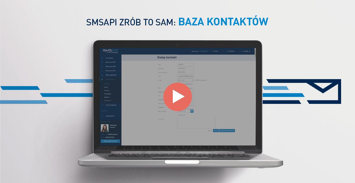 Poradnik Zrób to sam - Baza kontaktów w Panelu Klienta SMSAPI