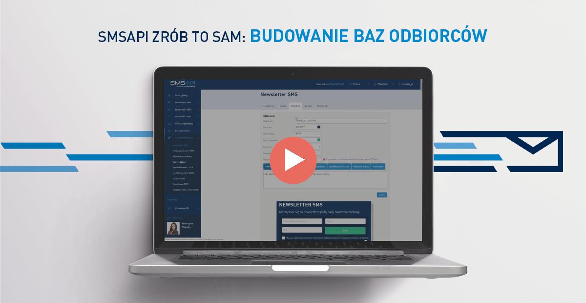 Poradnik wideo SMSAPI Zrób to sam 07 - Budowanie własnej bazy odbiorców na potrzeby marketingu SMS
