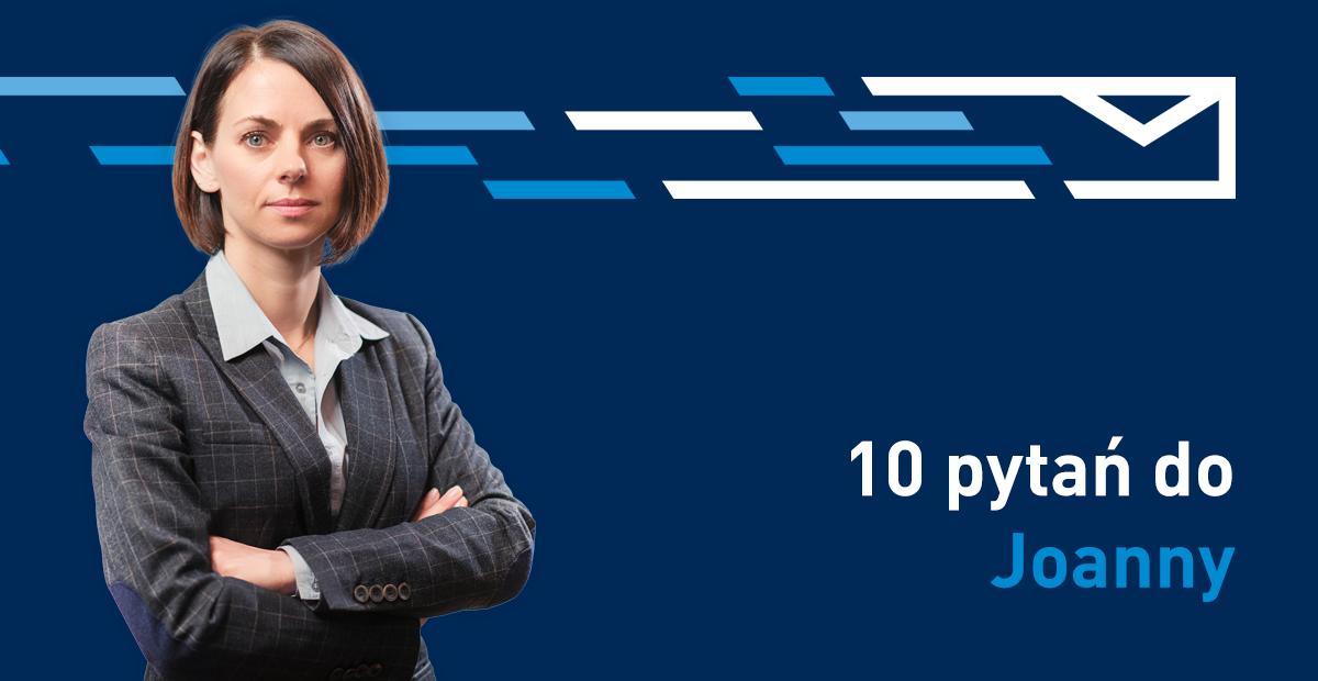 Wywiad 10 Pytań Joanna Szponarska Dyrektor Finansowa