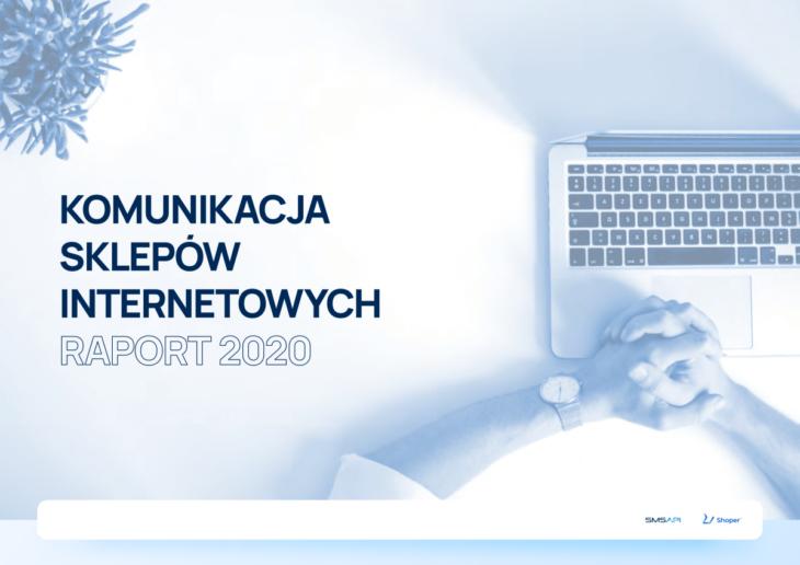 Raport Komunikacja sklepów internetowych SMSAPI Shoper e-commerce