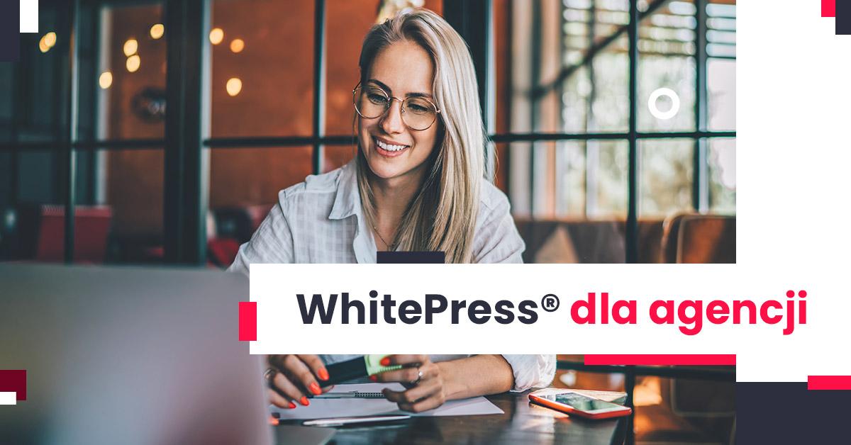 Międzynarodowy projekt contentowy – WhitePress® dla agencji