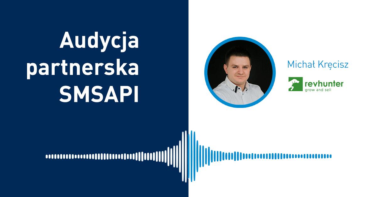 Audycja Partnerska SMSAPI: Michał Kręcisz z Revhunter